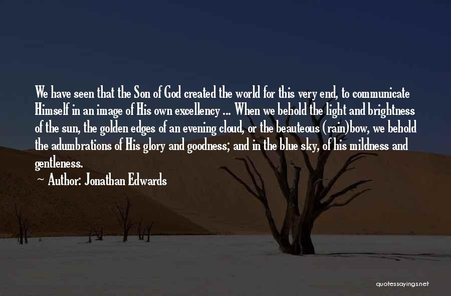 Sun Cloud Quotes By Jonathan Edwards
