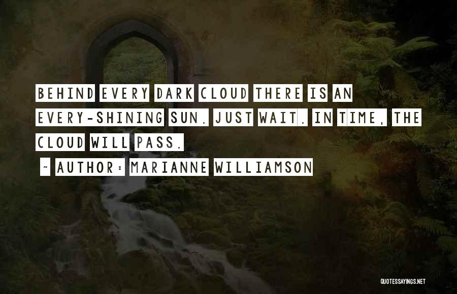 Sun Cloud Quotes By Marianne Williamson