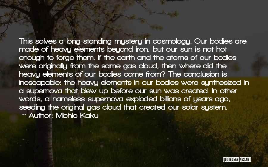 Sun Cloud Quotes By Michio Kaku