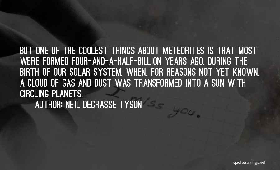 Sun Cloud Quotes By Neil DeGrasse Tyson