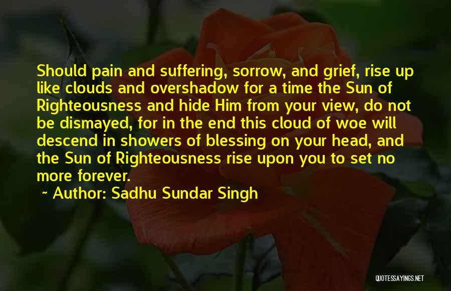 Sun Cloud Quotes By Sadhu Sundar Singh