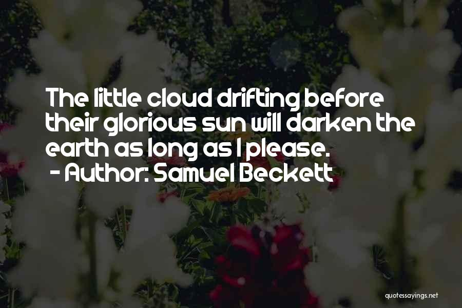 Sun Cloud Quotes By Samuel Beckett