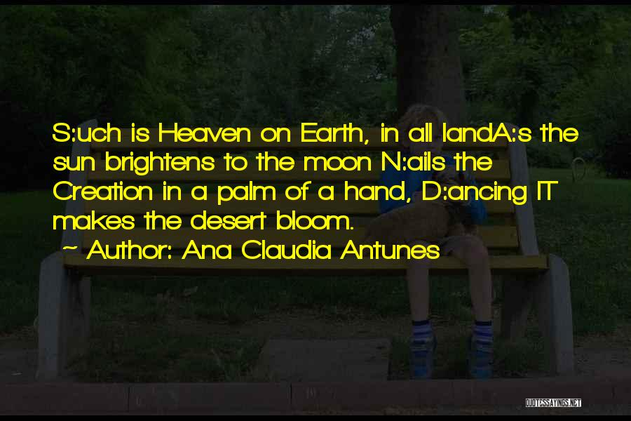 Sun Moon And Earth Quotes By Ana Claudia Antunes