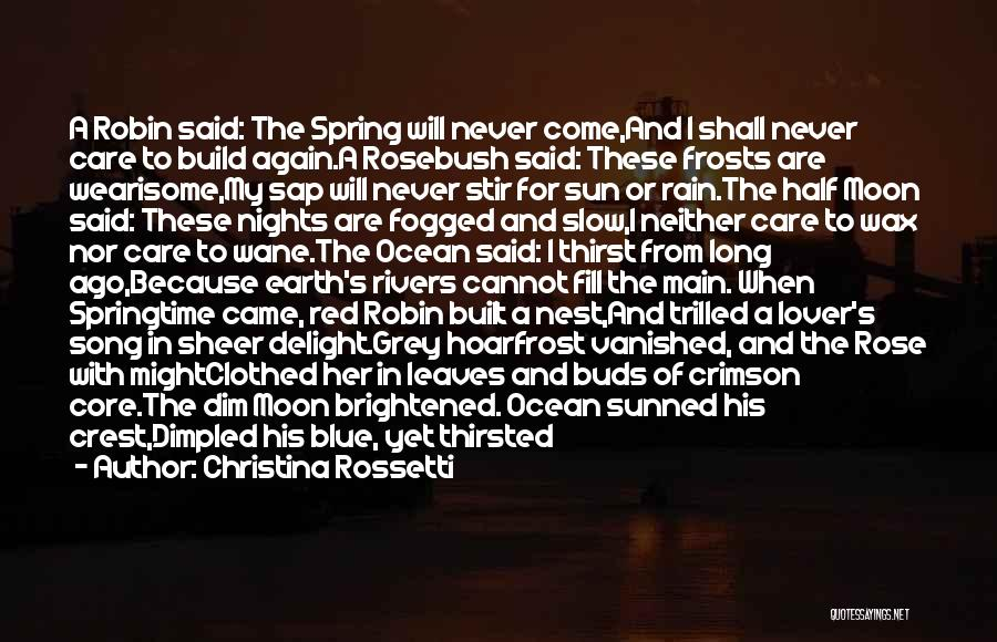 Sun Moon And Earth Quotes By Christina Rossetti