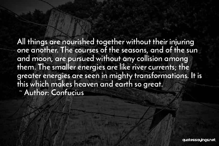 Sun Moon And Earth Quotes By Confucius