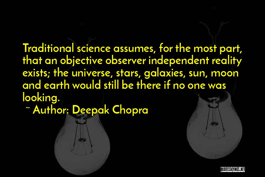 Sun Moon And Earth Quotes By Deepak Chopra