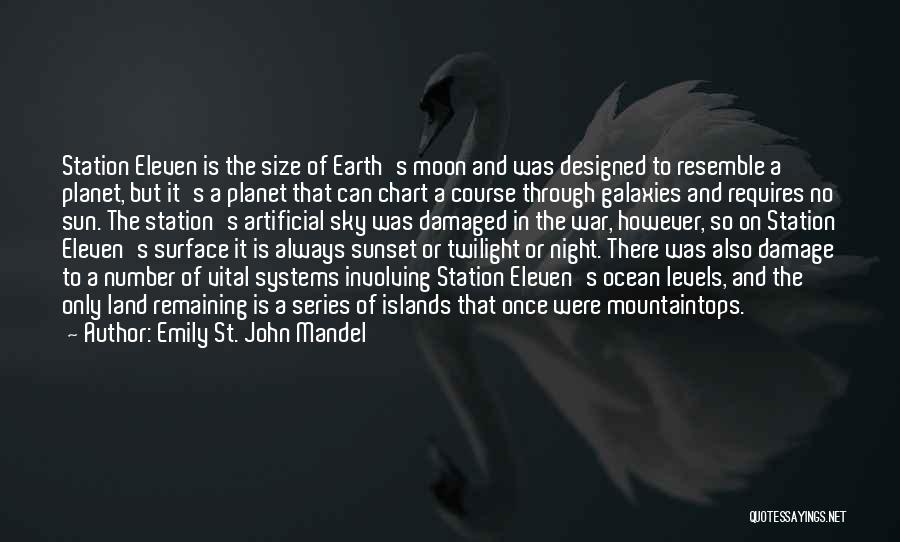 Sun Moon And Earth Quotes By Emily St. John Mandel