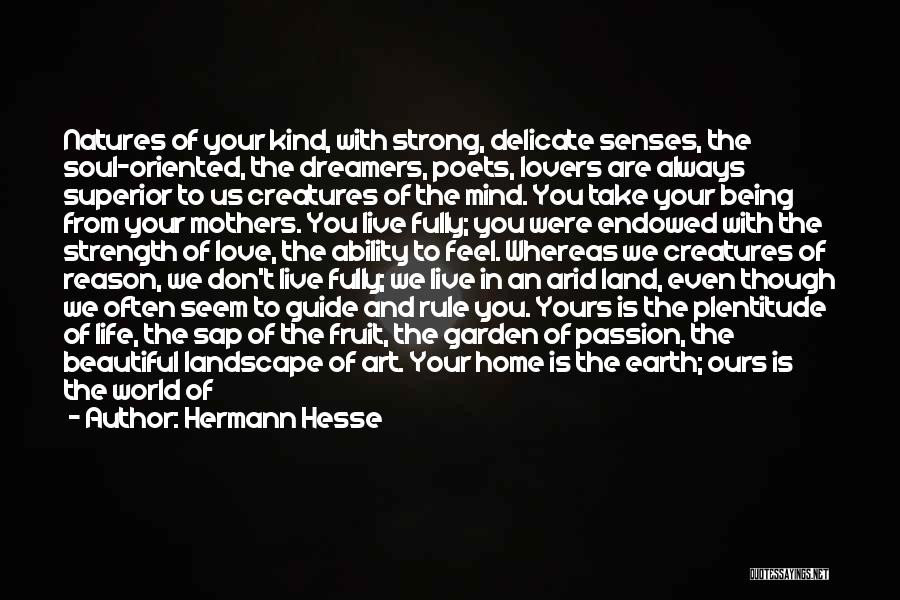 Sun Moon And Earth Quotes By Hermann Hesse
