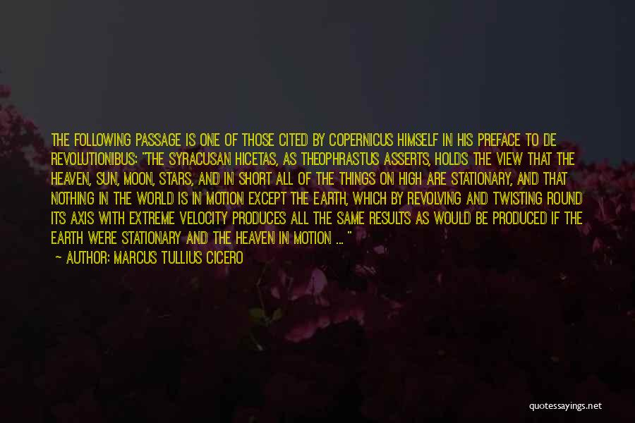 Sun Moon And Earth Quotes By Marcus Tullius Cicero