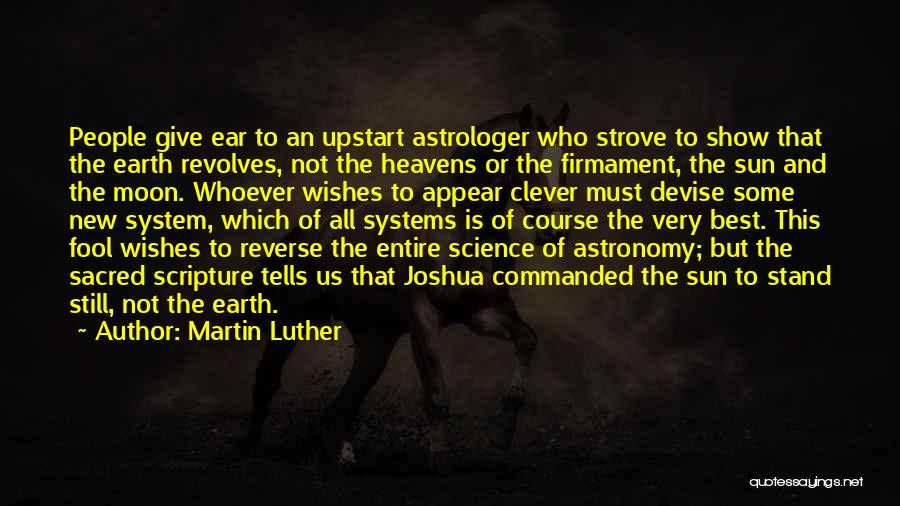 Sun Moon And Earth Quotes By Martin Luther