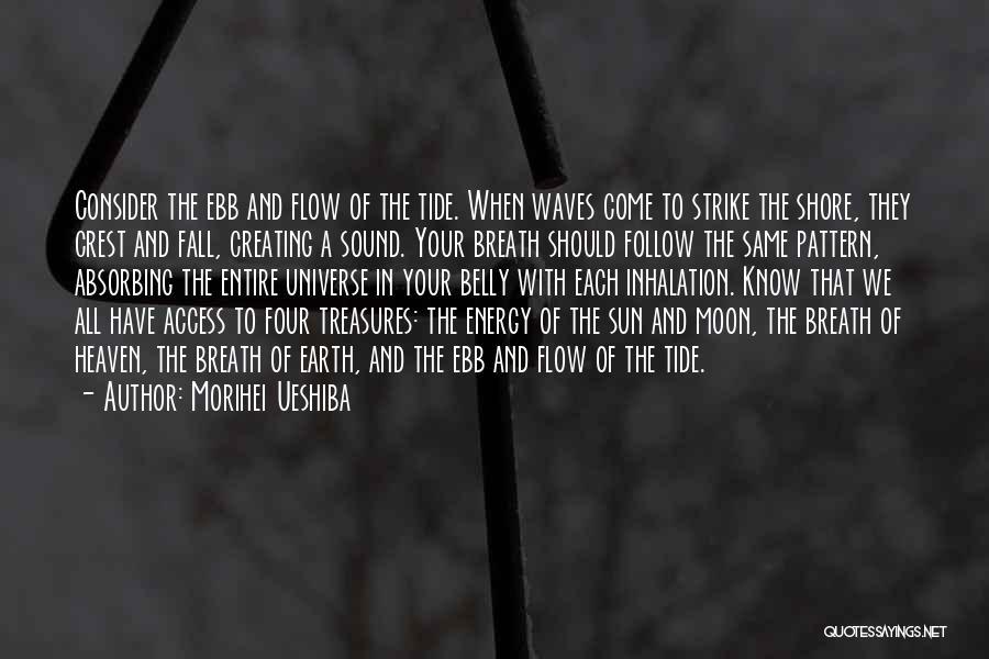 Sun Moon And Earth Quotes By Morihei Ueshiba