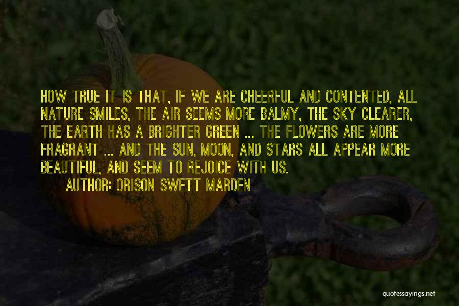 Sun Moon And Earth Quotes By Orison Swett Marden