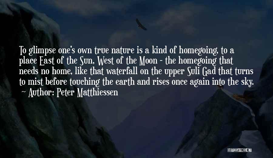 Sun Moon And Earth Quotes By Peter Matthiessen