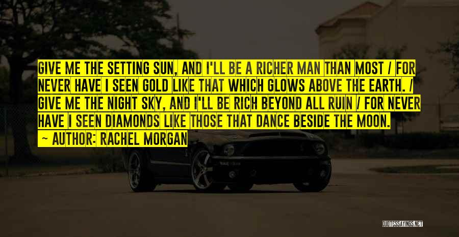 Sun Moon And Earth Quotes By Rachel Morgan