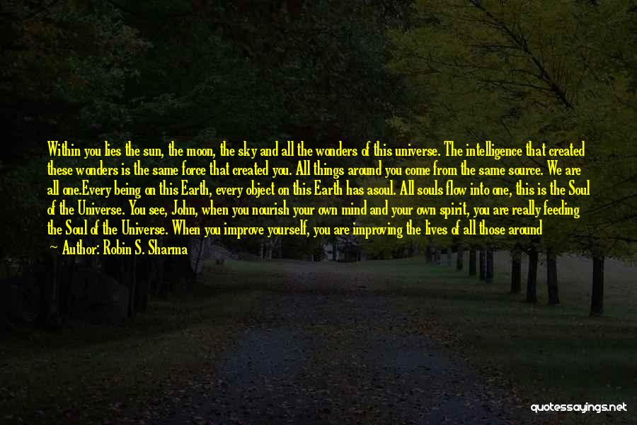 Sun Moon And Earth Quotes By Robin S. Sharma