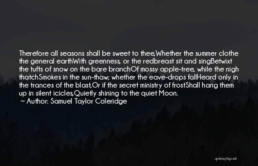 Sun Moon And Earth Quotes By Samuel Taylor Coleridge