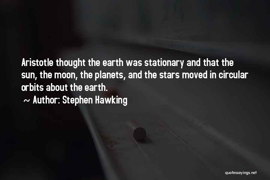 Sun Moon And Earth Quotes By Stephen Hawking