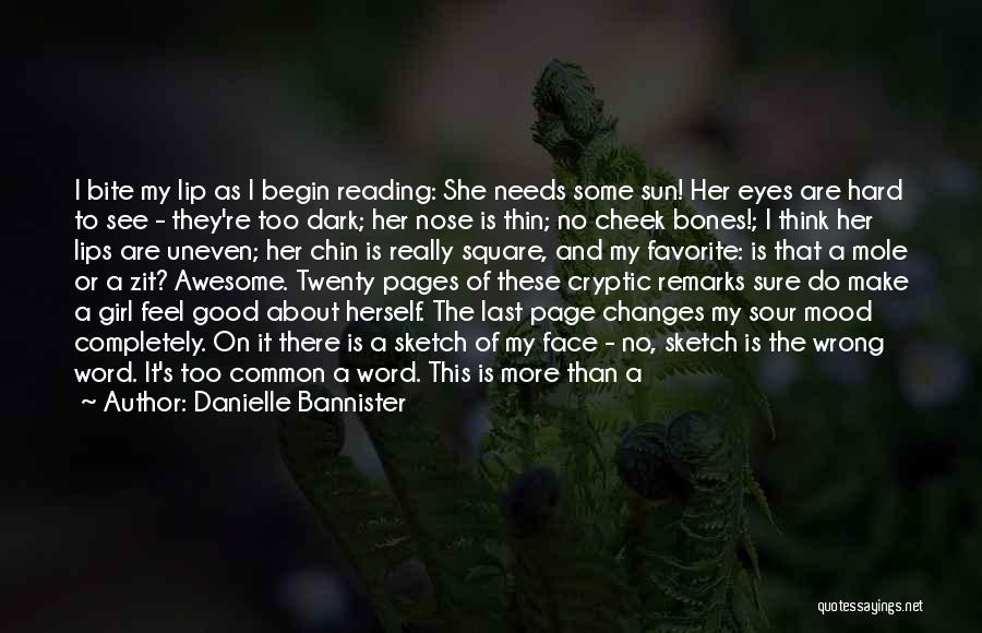 Sun On My Face Quotes By Danielle Bannister