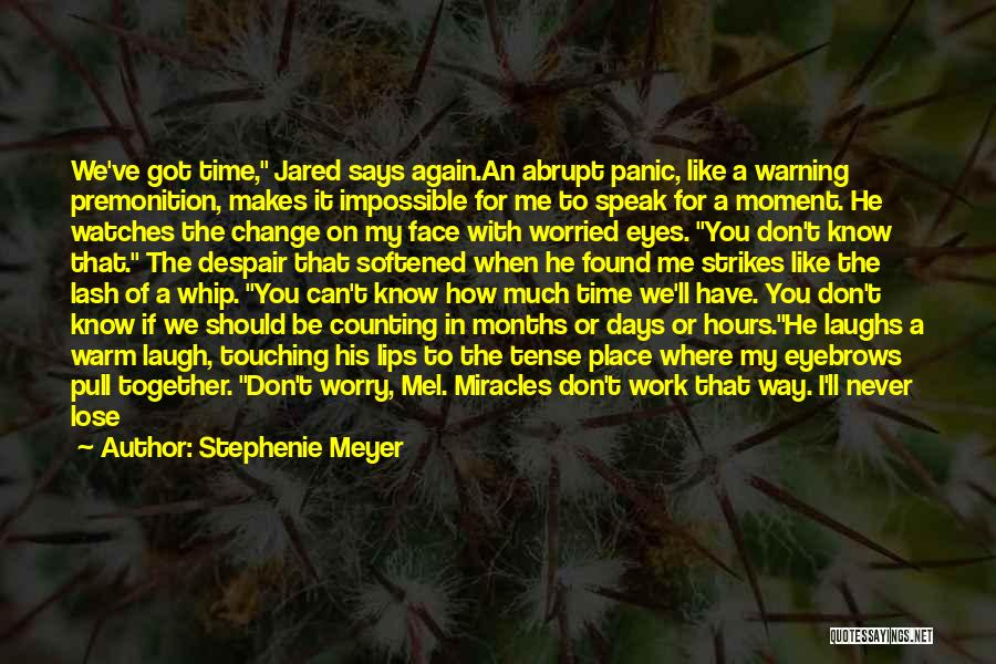 Sun On My Face Quotes By Stephenie Meyer