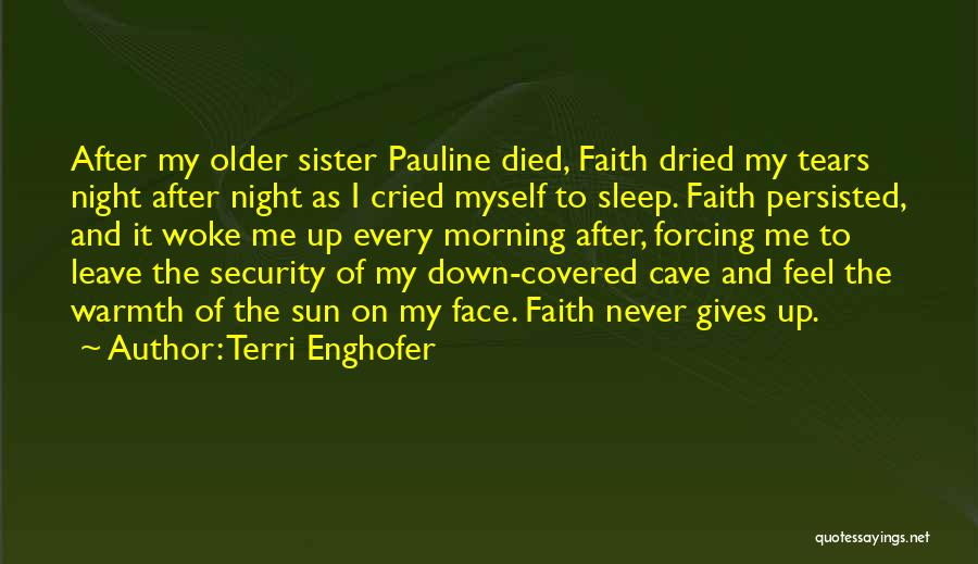 Sun On My Face Quotes By Terri Enghofer