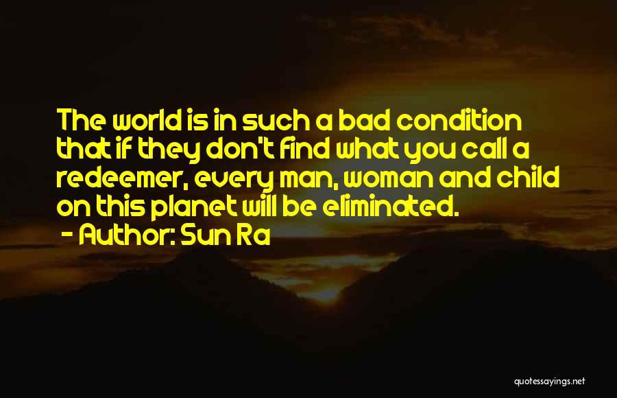 Sun Ra Quotes 1028611