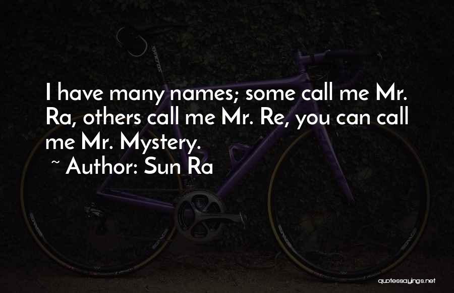 Sun Ra Quotes 1120060