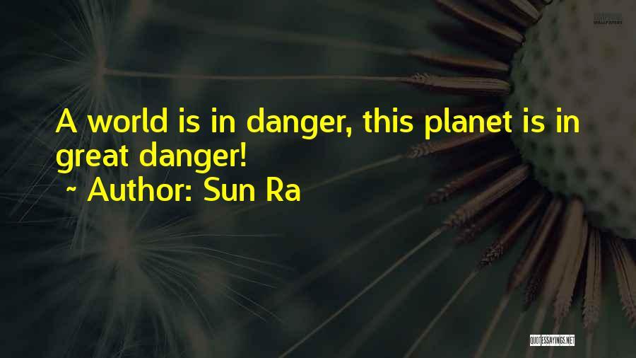 Sun Ra Quotes 1231953