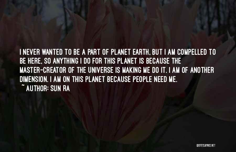 Sun Ra Quotes 1293128