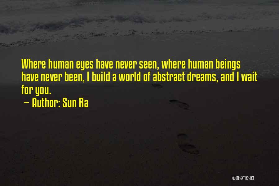 Sun Ra Quotes 1426963