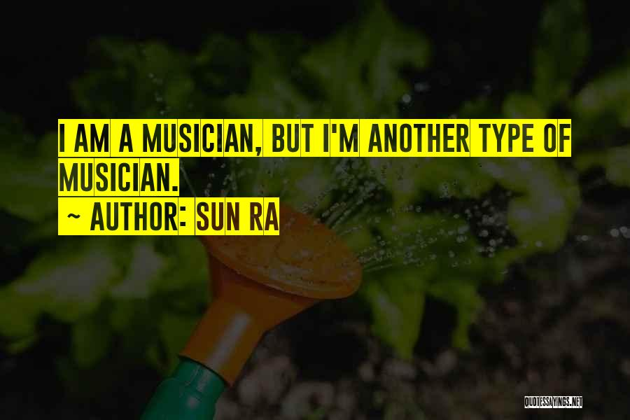 Sun Ra Quotes 1587809