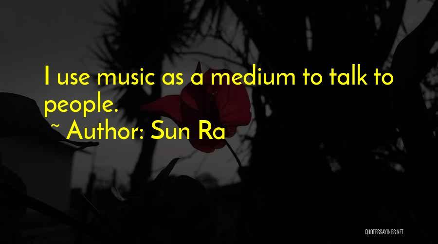 Sun Ra Quotes 1659743