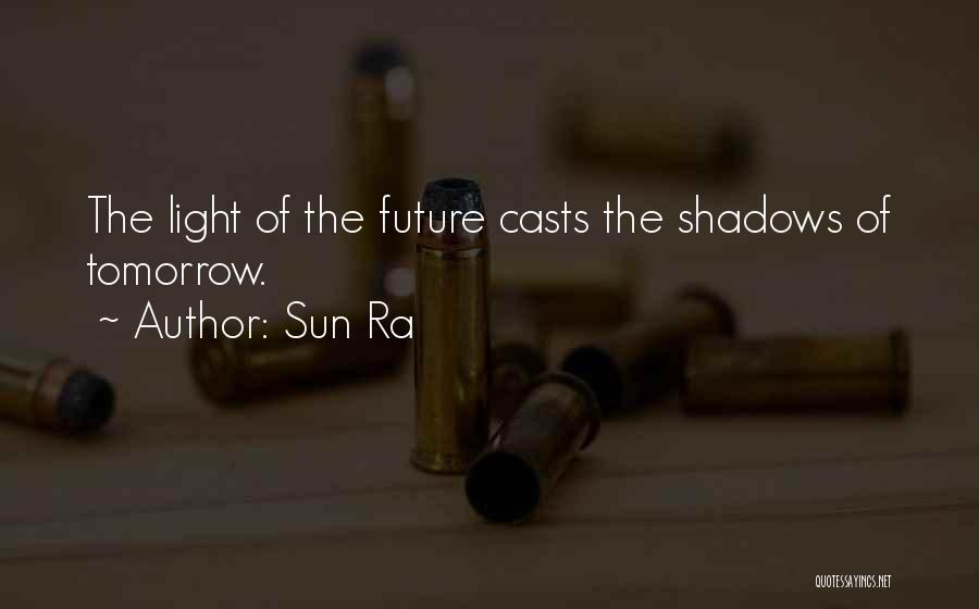Sun Ra Quotes 2079104
