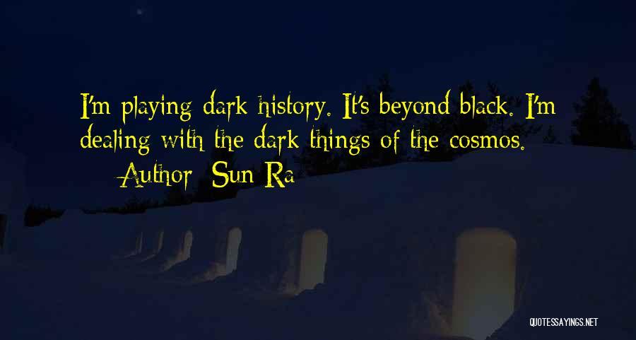 Sun Ra Quotes 2193003