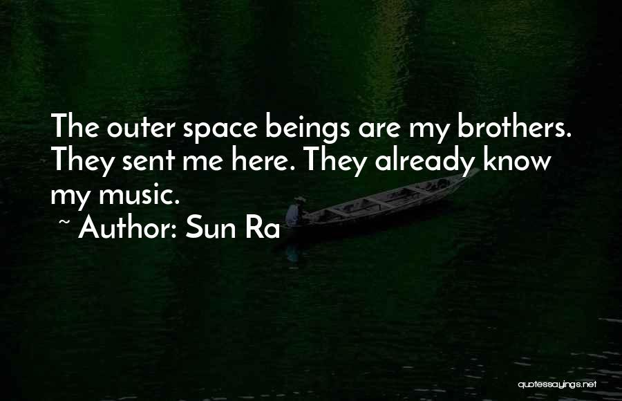 Sun Ra Quotes 2256500