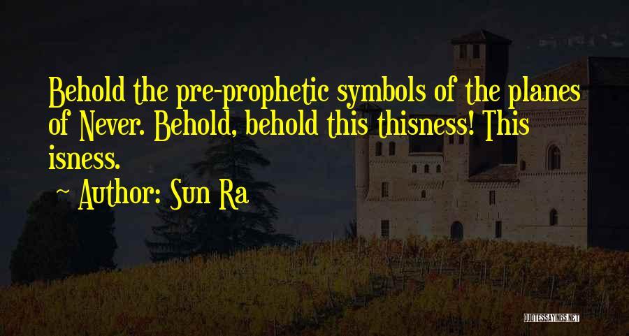 Sun Ra Quotes 441299