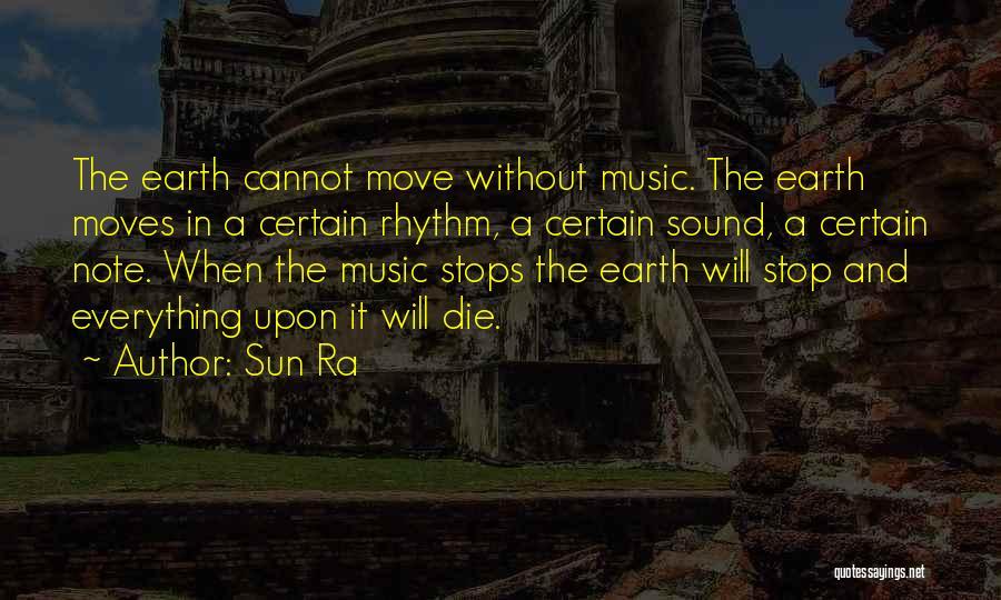 Sun Ra Quotes 750165