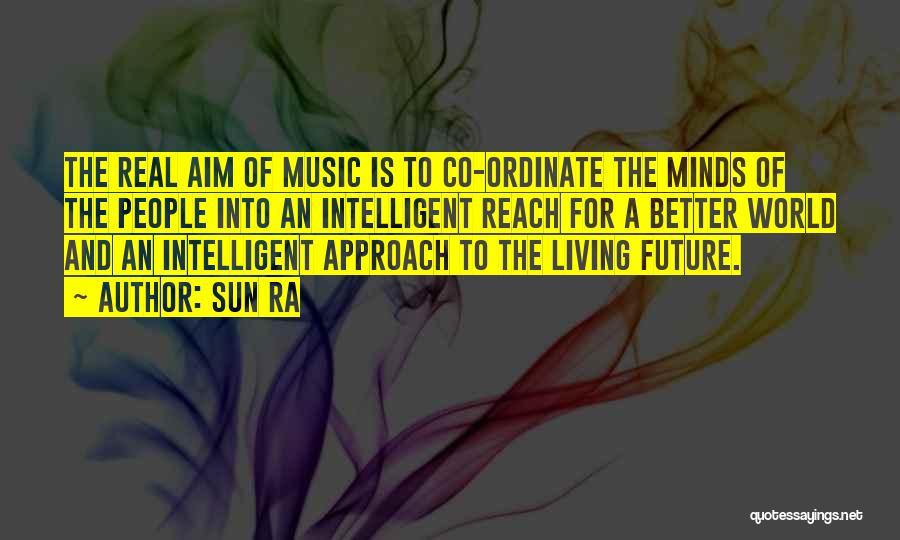 Sun Ra Quotes 851773