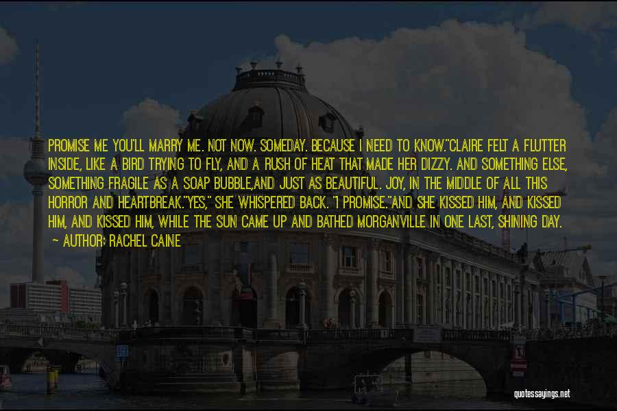 Sun Shining Day Quotes By Rachel Caine