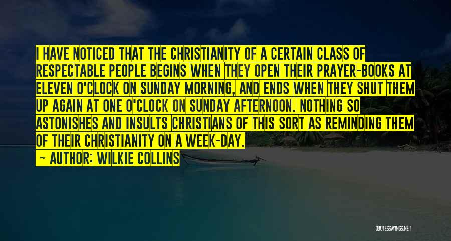 Sunday Morning Prayer Quotes By Wilkie Collins