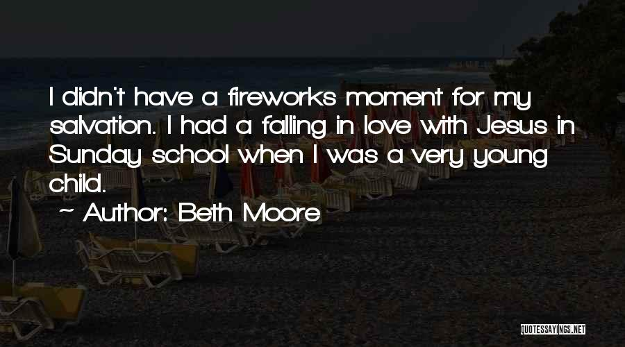 Sunday School Quotes By Beth Moore