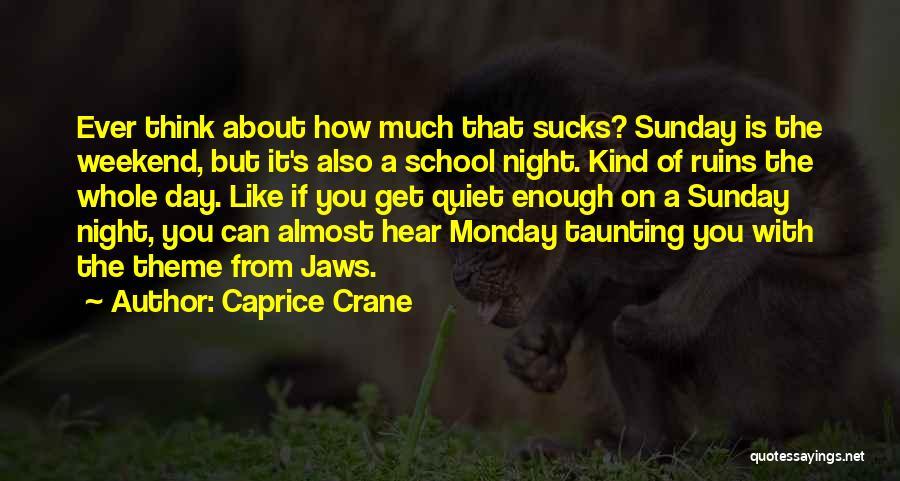 Sunday School Quotes By Caprice Crane