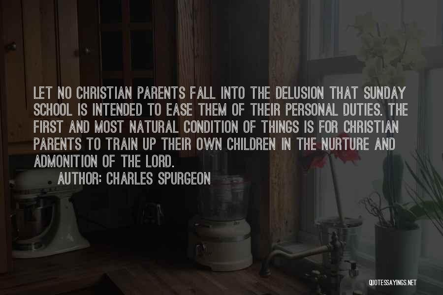 Sunday School Quotes By Charles Spurgeon
