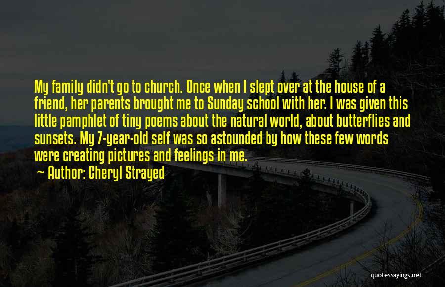 Sunday School Quotes By Cheryl Strayed