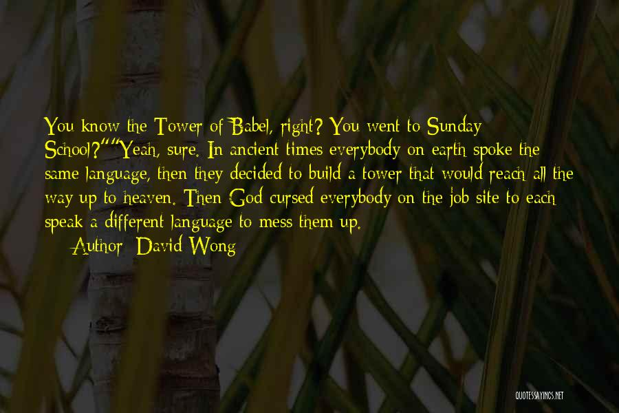 Sunday School Quotes By David Wong