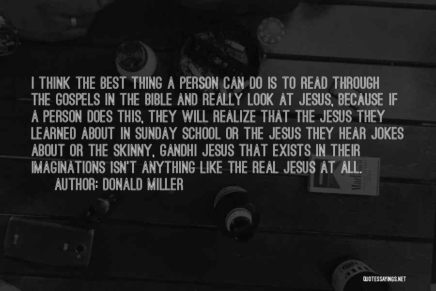 Sunday School Quotes By Donald Miller