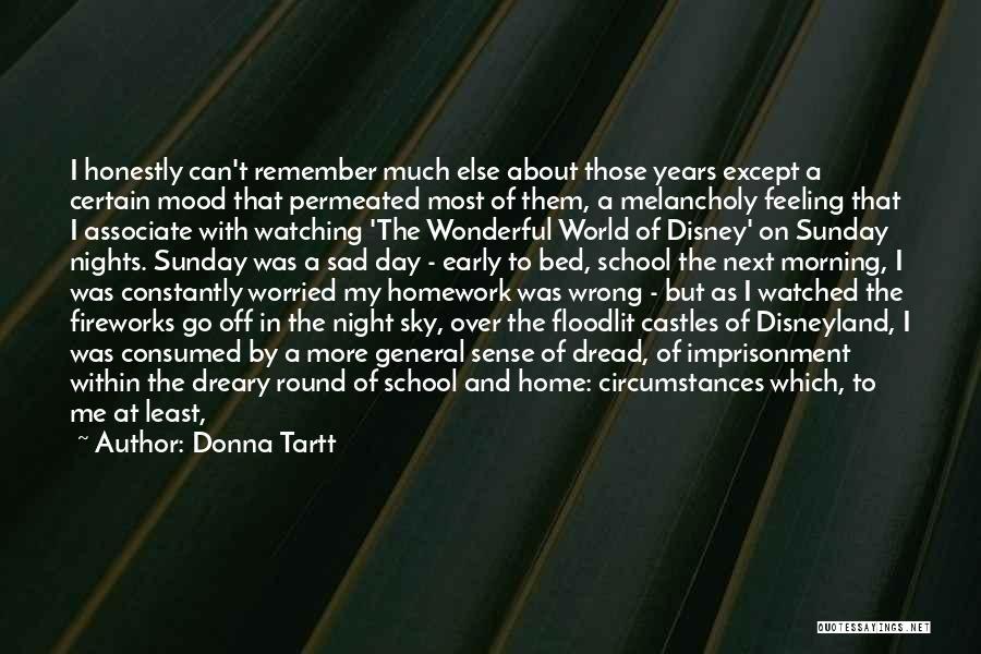 Sunday School Quotes By Donna Tartt