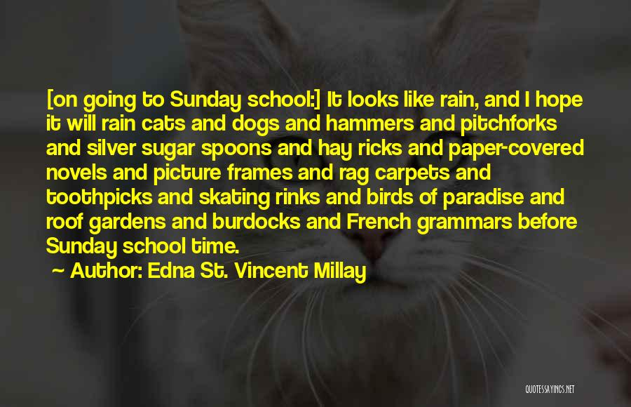 Sunday School Quotes By Edna St. Vincent Millay