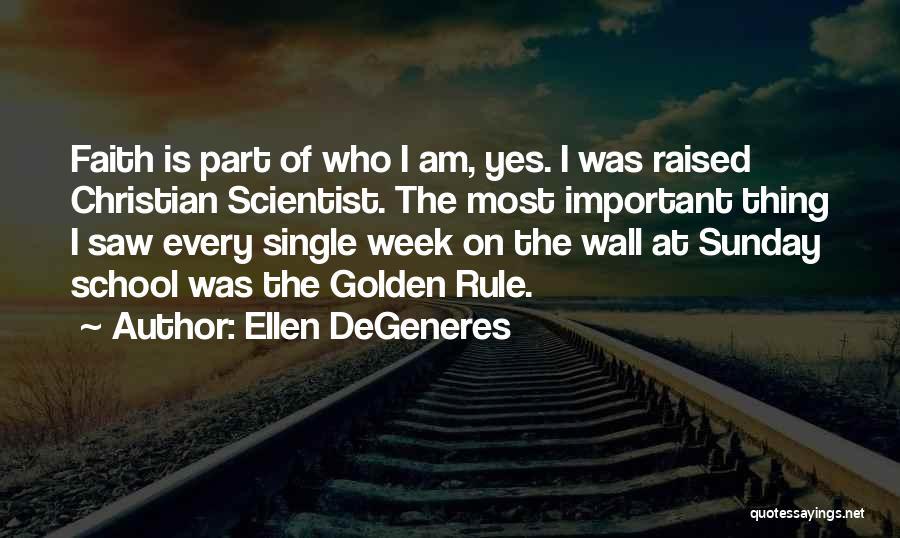 Sunday School Quotes By Ellen DeGeneres