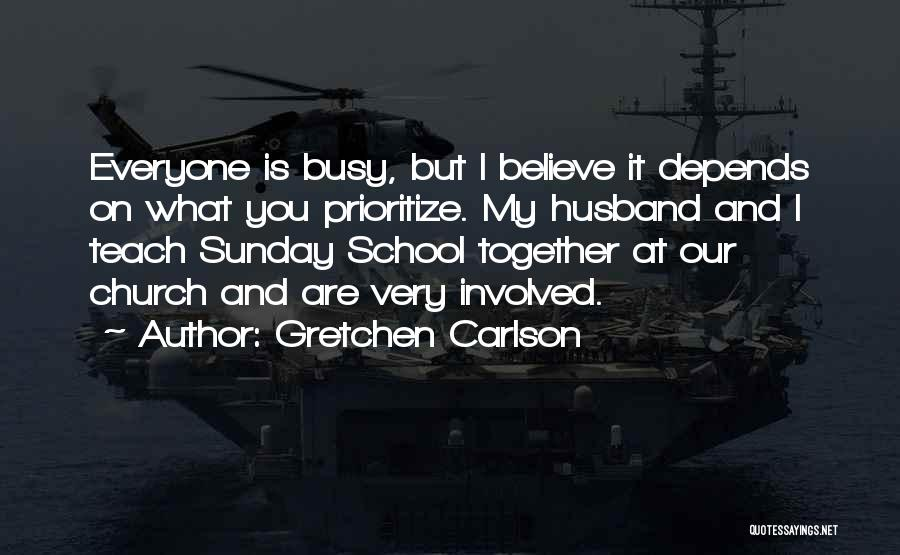 Sunday School Quotes By Gretchen Carlson
