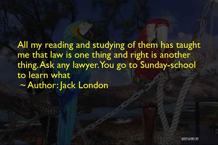 Sunday School Quotes By Jack London